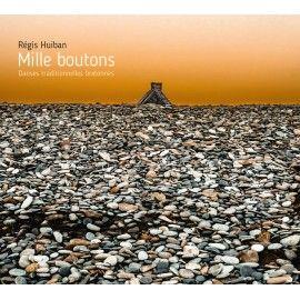 HUIBAN Régis - Mille boutons