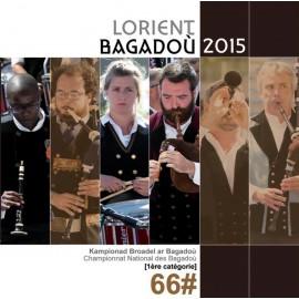 Lorient 2015 - Championnat national des Bagadoù (CD /DVD)