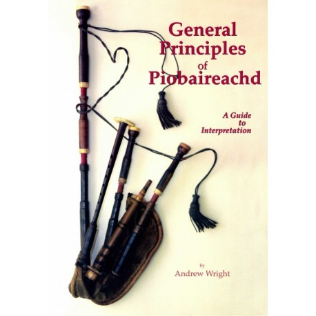 Principes généraux du Piobaireachd - Andrew Wright