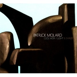 MOLARD Patrick - Ceòl Mòr / Light & Shade