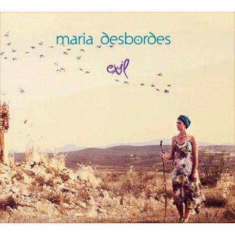 MARIA DESBORDES - Exil