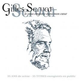 Gilles SERVAT - Je vous emporte dans mon cœur (réédition)
