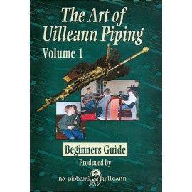 Uilleann pipe - ART OF UILLEANN PIPING