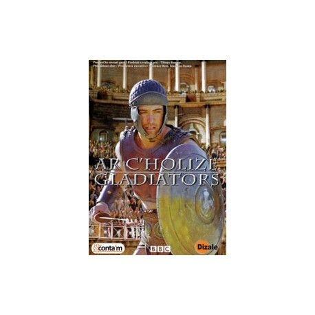 DVD - AR C'HOLIZE - GLADIATORS