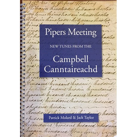 Pipers Meeting - New tunes from the Campbell Canntaireachd
