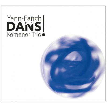 CD YANN FAÑCH KEMENER TRIO - DAÑS !