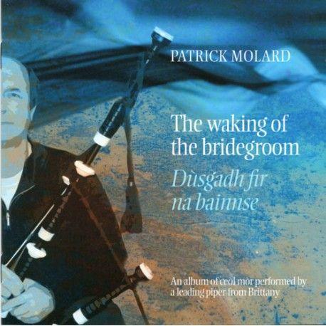 Patrick MOLARD - The waking of the bridegroom