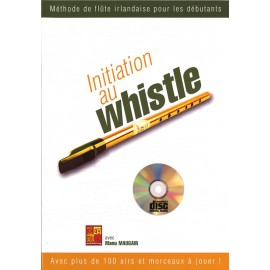 Initiation au whistle - Manu Maugain