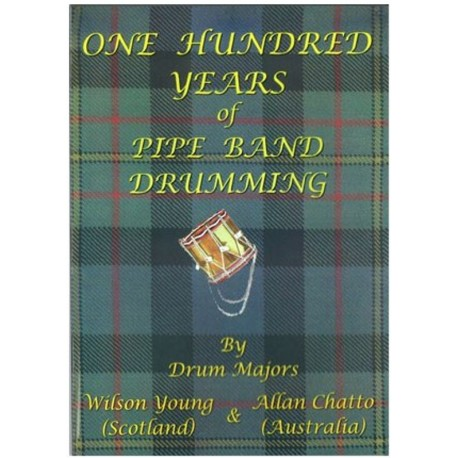 One hundred years of pipe band drumming