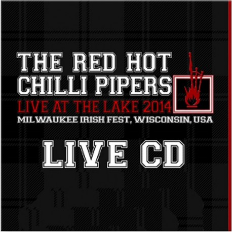 Red Hot Chillli Pipers - Live at the Lake