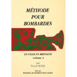 Méthode pour Bombardes - Volume 2
