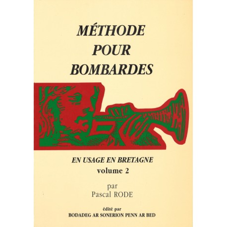 Méthode pour Bombardes - Pascal Rode - Volume 2