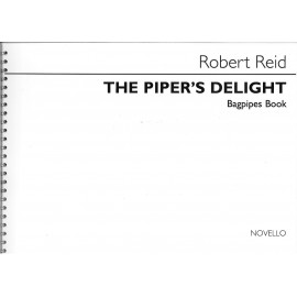 The Piper's Delight - Robert Reid
