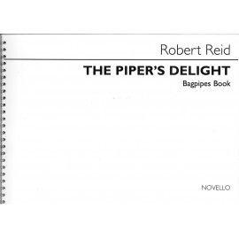 The Piper's Delight - Robert Reid