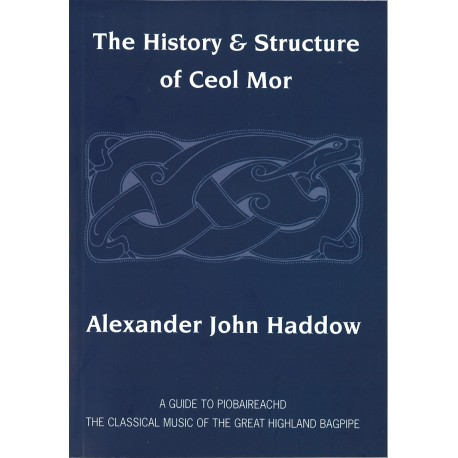 The History & Structure of Ceol Mor