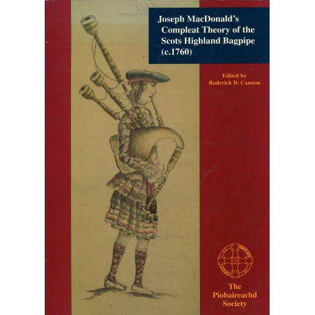 Joseph MacDonald's Compleat Theory of the Scots Highland Bagpipe