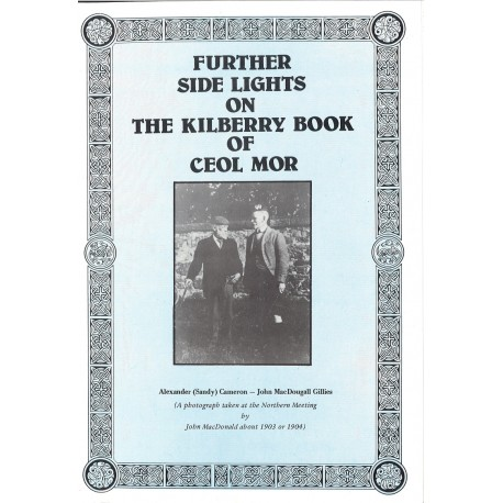 Further Side Light on The Kilberry Book of Ceol Mor (Volume 2)