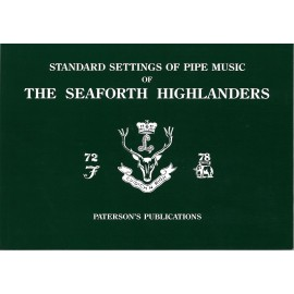 Standard Settings of Pipe Music of The Seaforth Highlanders