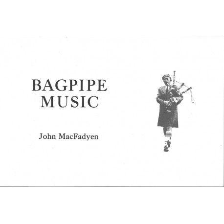 Bagpipe Music John MacFadyebn