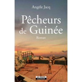 Pêcheurs de Guinée - Angèle Jacq