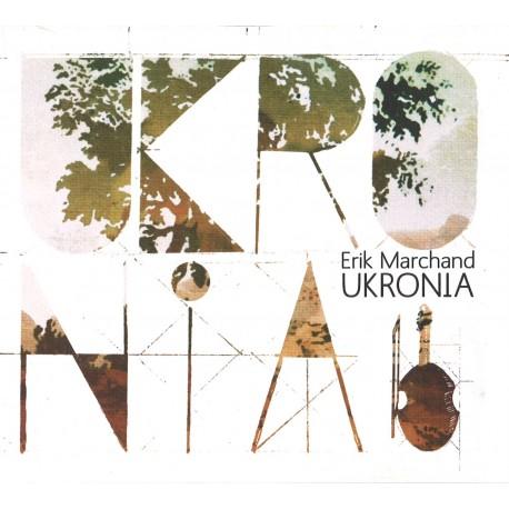 Erik Marchand - Ukronia