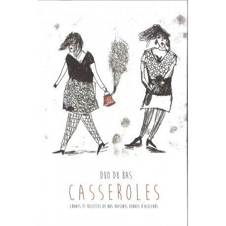 Casseroles : chants et recettes de nos voisines venues d'ailleurs