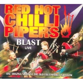 RED HOT CHILLI PIPERS - Blast