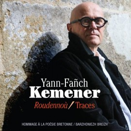 KEMENER Yann-Fañch | Roudennoù / Traces