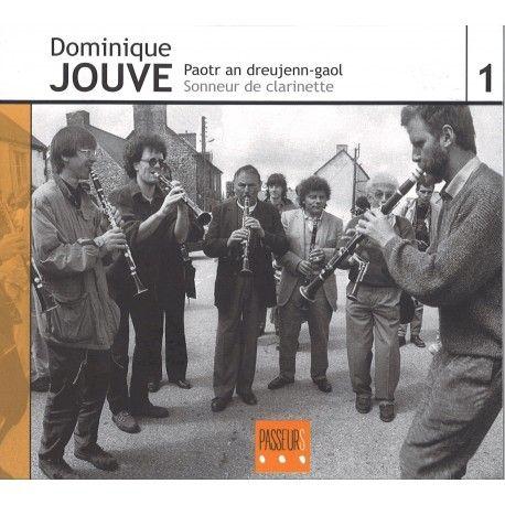 JOUVE Dominique | Sonneur de clarinette / Paotr an dreujenn-gaol
