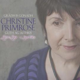 PRIMROSE Christine | Gràdh is Gonadh – Guth ag aithris