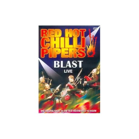 RED HOT CHILLI PIPERS - Blast (DVD)