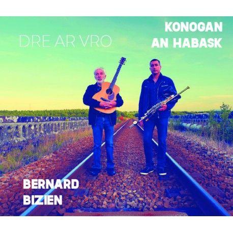 Konogan an Habask & Bernard Bizien | Dre ar Vro - Through Brittany