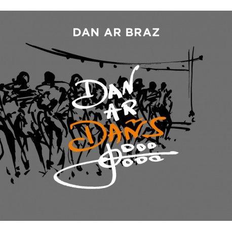 Dan ar Braz - Dan ar Dañs