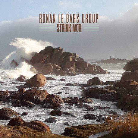 Ronan Le Bars Group | Strink Mor