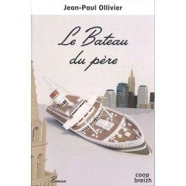 Le Bateau du Père | Jean-Paul Ollivier