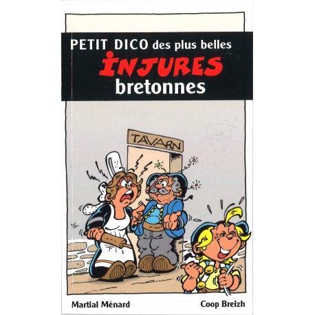 Petit dico des plus belles injures bretonnes