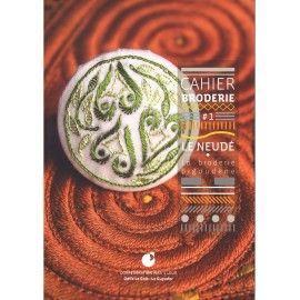 Cahier de Broderie - Le Neudé