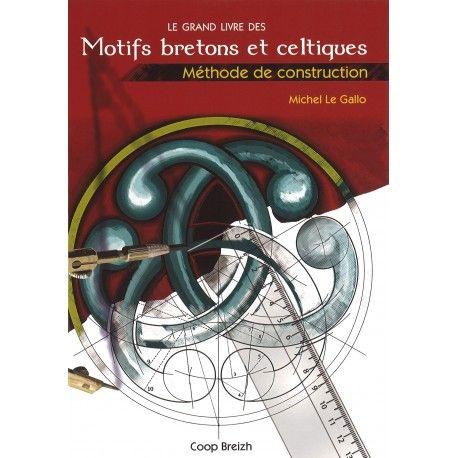 Le grand livres des Motifs bretons et celtiques