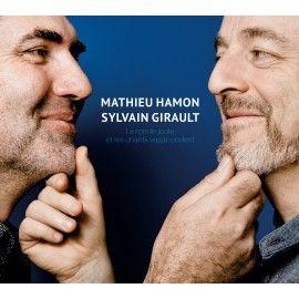 Mathieu Hamon & Sylvain Girault - La ronde joute et les chants vagabondent