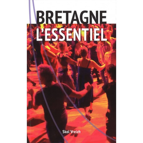 Bretagne : L'essentiel