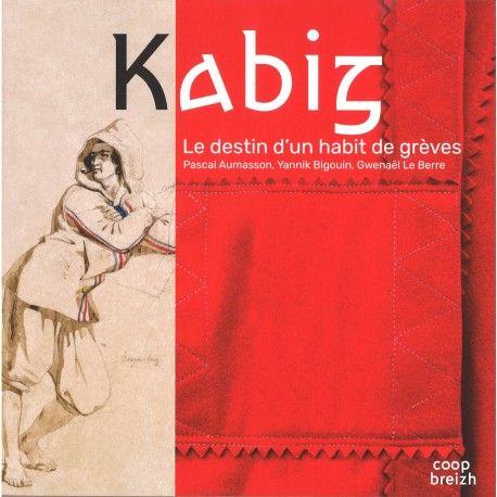 Kabig : le destin d'un habit de grèves