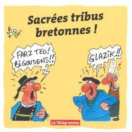 Sacrées tribus bretonnes !