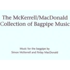The McKerrell / MacDonald collection of bagpipe music