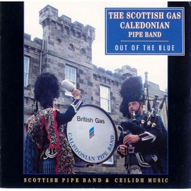 The Scottish Gas Caledonian Pipe Band - Out Of The Blue