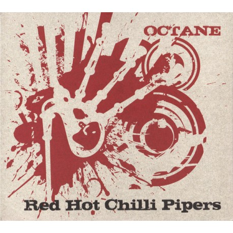 Red Hot Chilli Pipers ‎– Octane