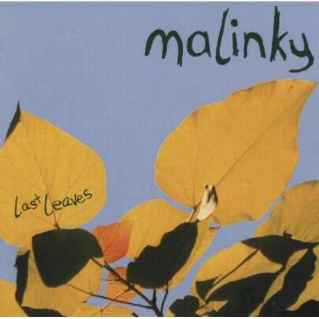 Malinky – Last Leaves