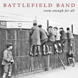 Battlefield Band ‎– Room Enough For All
