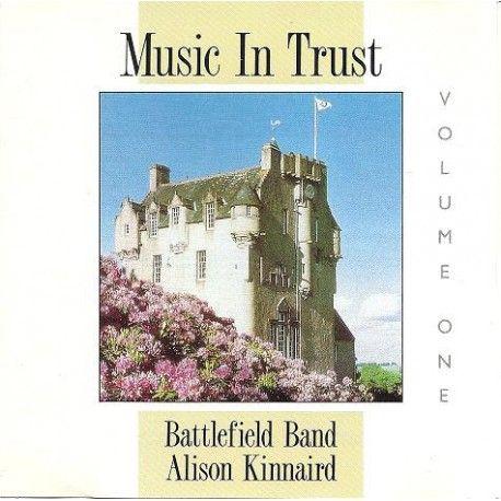 Battlefield Band & Alison Kinnaird – Music In Trust Volume One