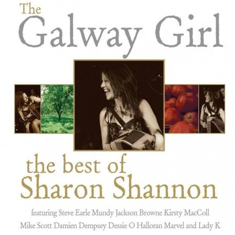 The Galway Girl - The Best Of Sharon Shannon