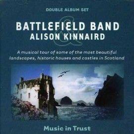 Battlefield Band & Alison Kinnaird – Music In Trust Volumes 1 & 2